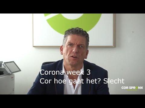 Corona week 3 | Cor hoe gaat het? Slecht | corspronk.nl