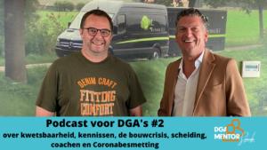 Podcast voor DGA's #2 Cor Spronk in gesprek met Bert ter Maaten