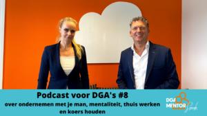 Podcast voor DGA's #8 Cor Spronk in gesprek met Maureen Ïlboğa