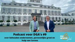 Podcast voor DGA's #9 Cor Spronk in gesprek met Edan van der Meer