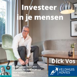 Investeer-in-je-mensen-aankondiging-podcast-voor-dgas-14-met-Dick-Vos-van-Veldhuis-Advies