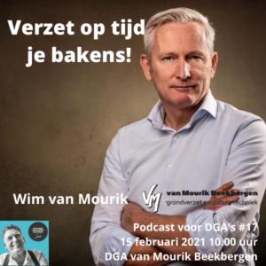 Verzet op tijd je bakens, aankondiging podcast voor dga's #17 met Wim van Mourik 600_600
